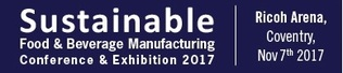 Sustainable Food & Beverage Manufacturing Conference & Exhibition 2017